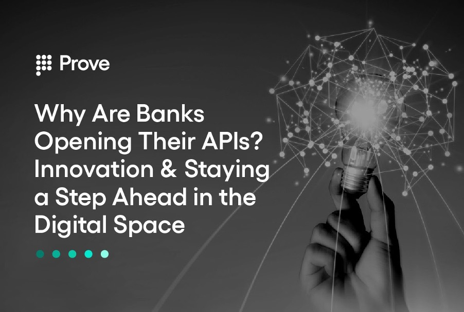 Why Are Banks Opening Their APIs? Innovation & Staying a Step Ahead in the Digital Space