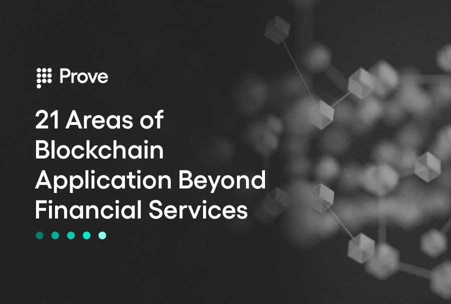 21 Areas of Blockchain Application Beyond Financial Services