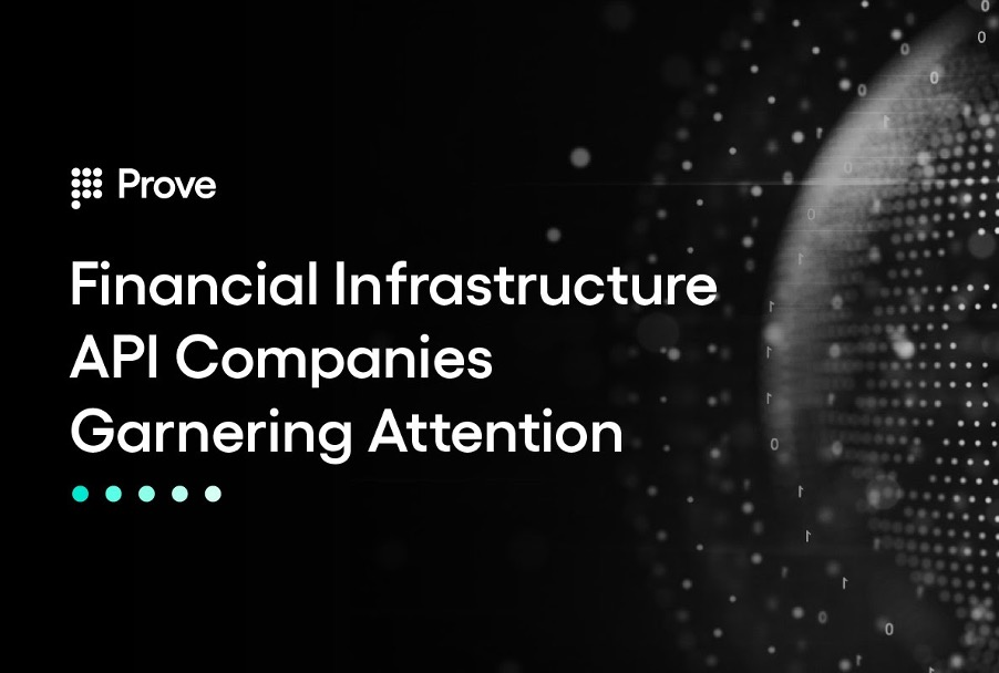 Financial Infrastructure API Companies Garnering Attention