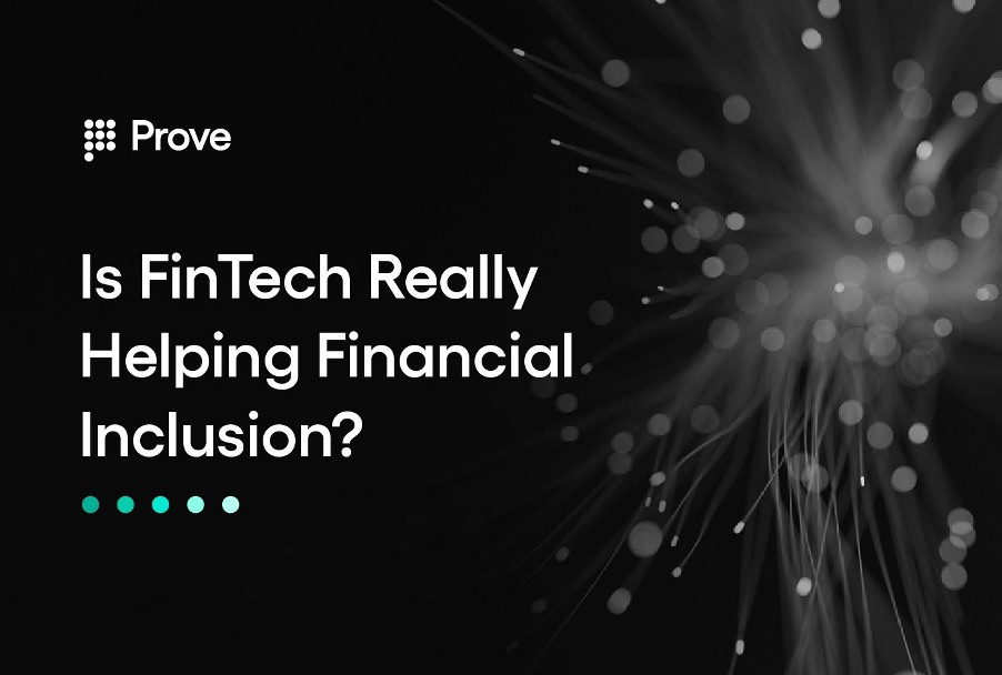 Is FinTech Really Helping Financial Inclusion?
