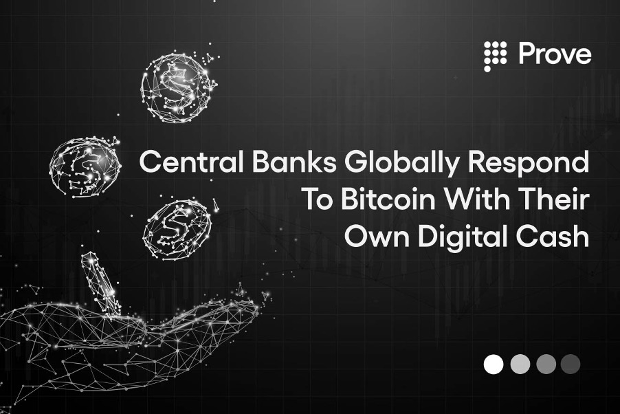 Central Banks Globally Respond To Bitcoin With Their Own Digital Cash