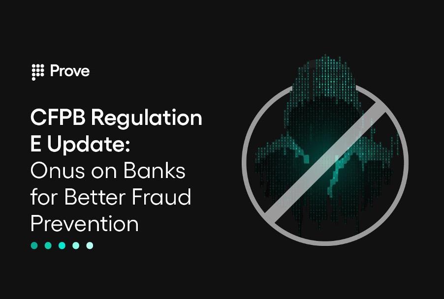CFPB Regulation E Update: Onus on Banks for Better Fraud Prevention