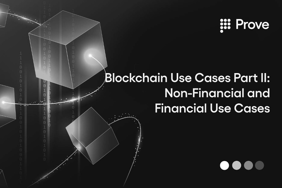 Blockchain Use Cases Part II: Non-Financial and Financial Use Cases