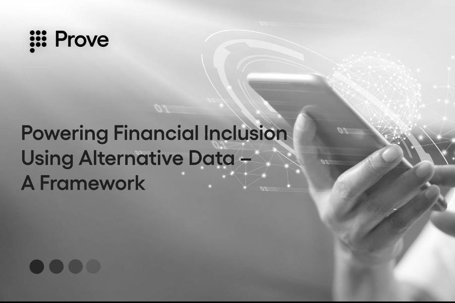 Powering Financial Inclusion Using Alternative Data – A Framework