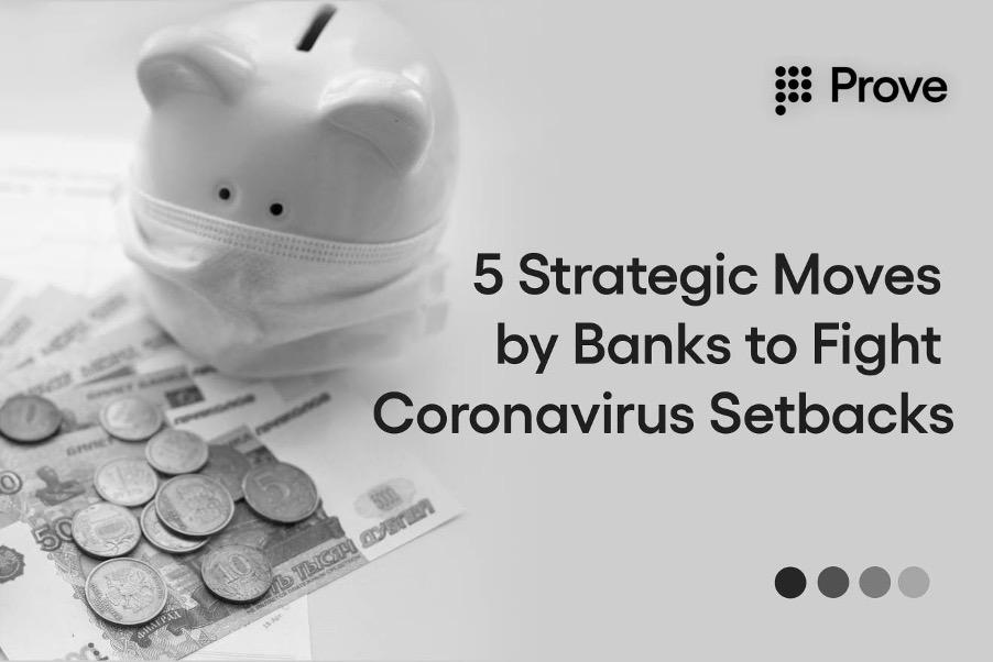 5 Strategic Moves by Banks to Fight Coronavirus Setbacks