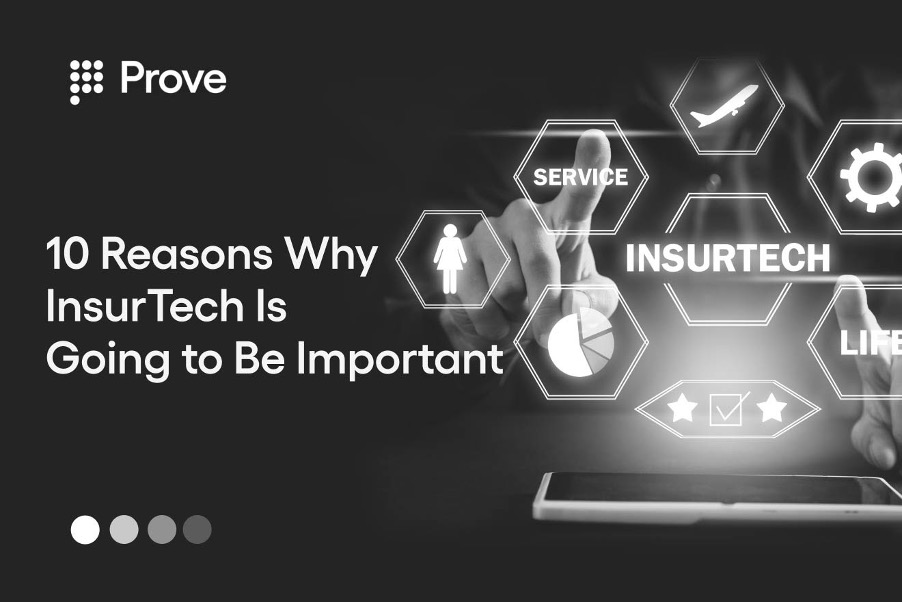 10 Reasons Why InsurTech Is Going to Be Important