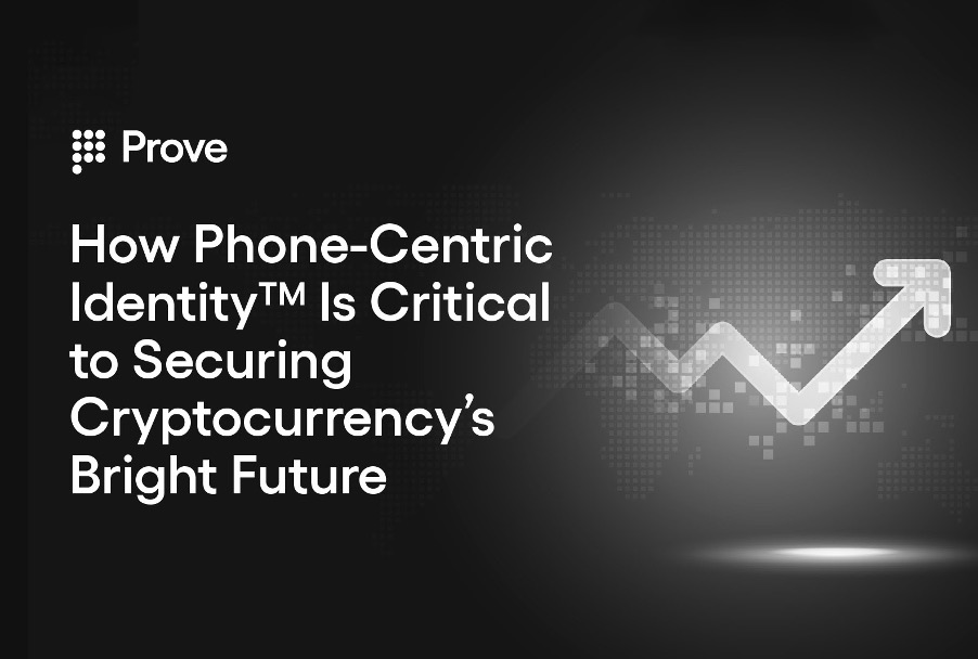 How Phone-Centric Identity™ Is Critical to Securing Cryptocurrency's Bright Future