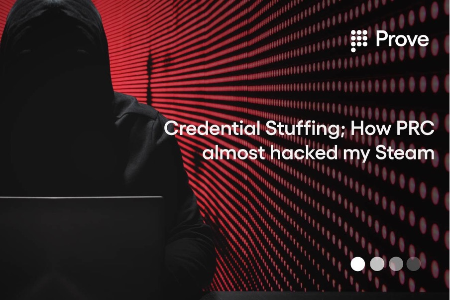 Credential Stuffing: How PRC Almost Hacked my Steam