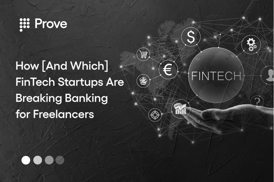 How [And Which] FinTech Startups Are Breaking Banking for Freelancers