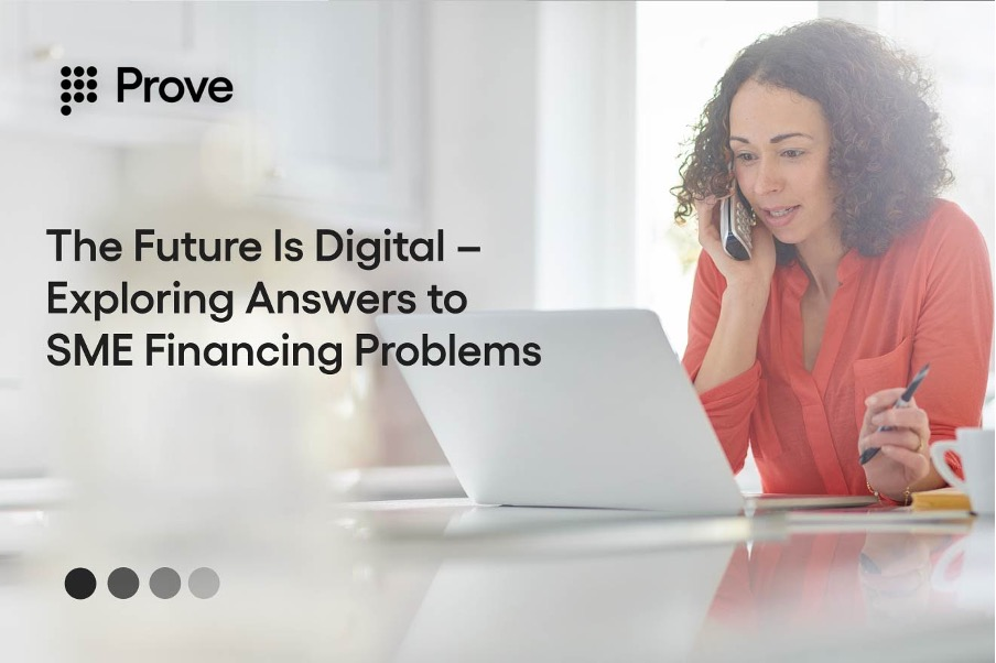 The Future Is Digital – Exploring Answers to SME Financing Problems