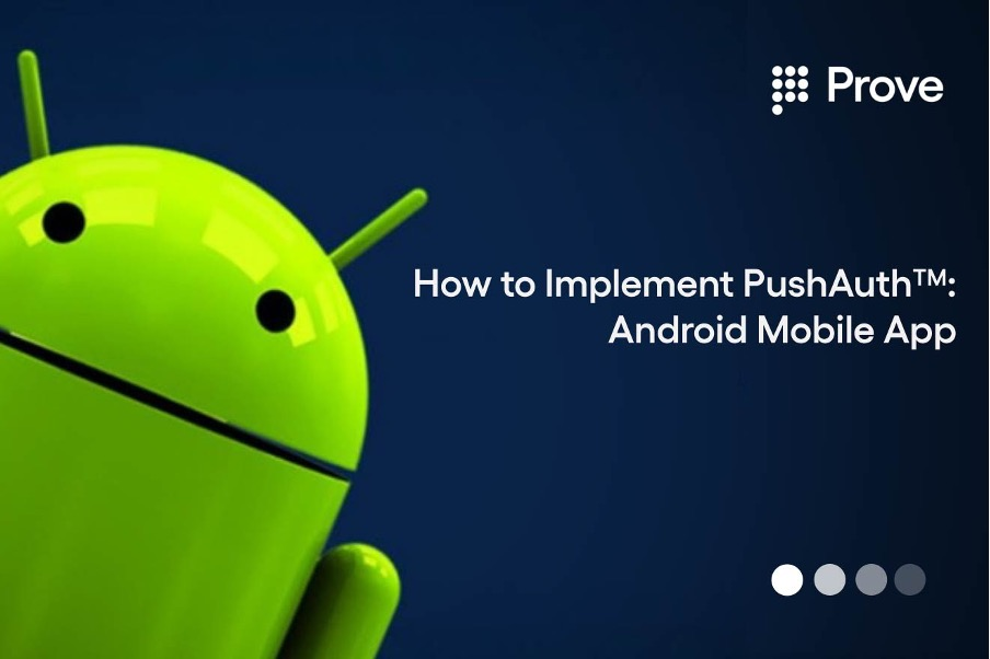 How to Implement PushAuth™: Android Mobile App