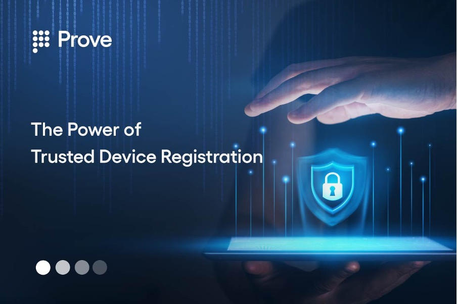 The Power of Trusted Device Registration