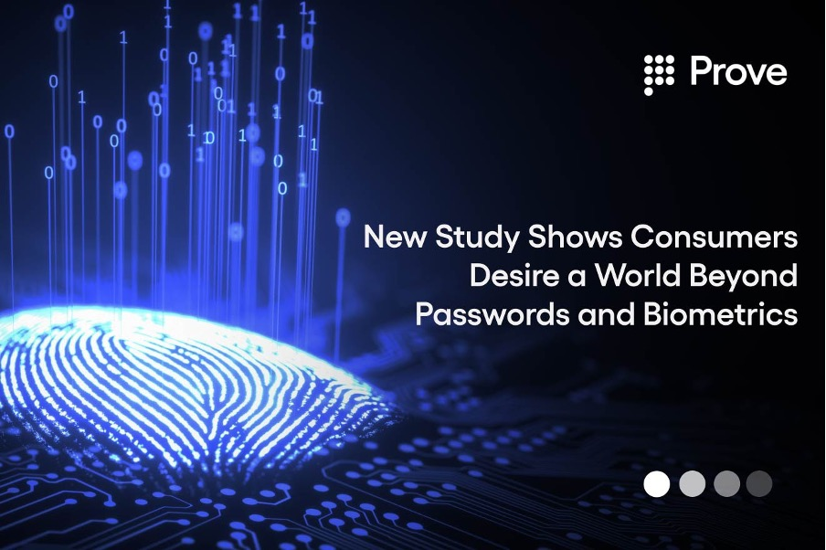 New Study Shows Consumers Desire a World Beyond Passwords and Biometrics
