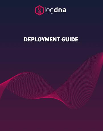 LogDNA Deployment Guide