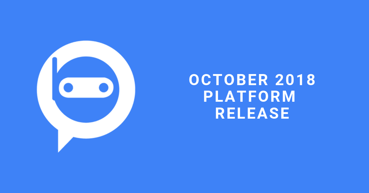 The Road To The October 2018 Release