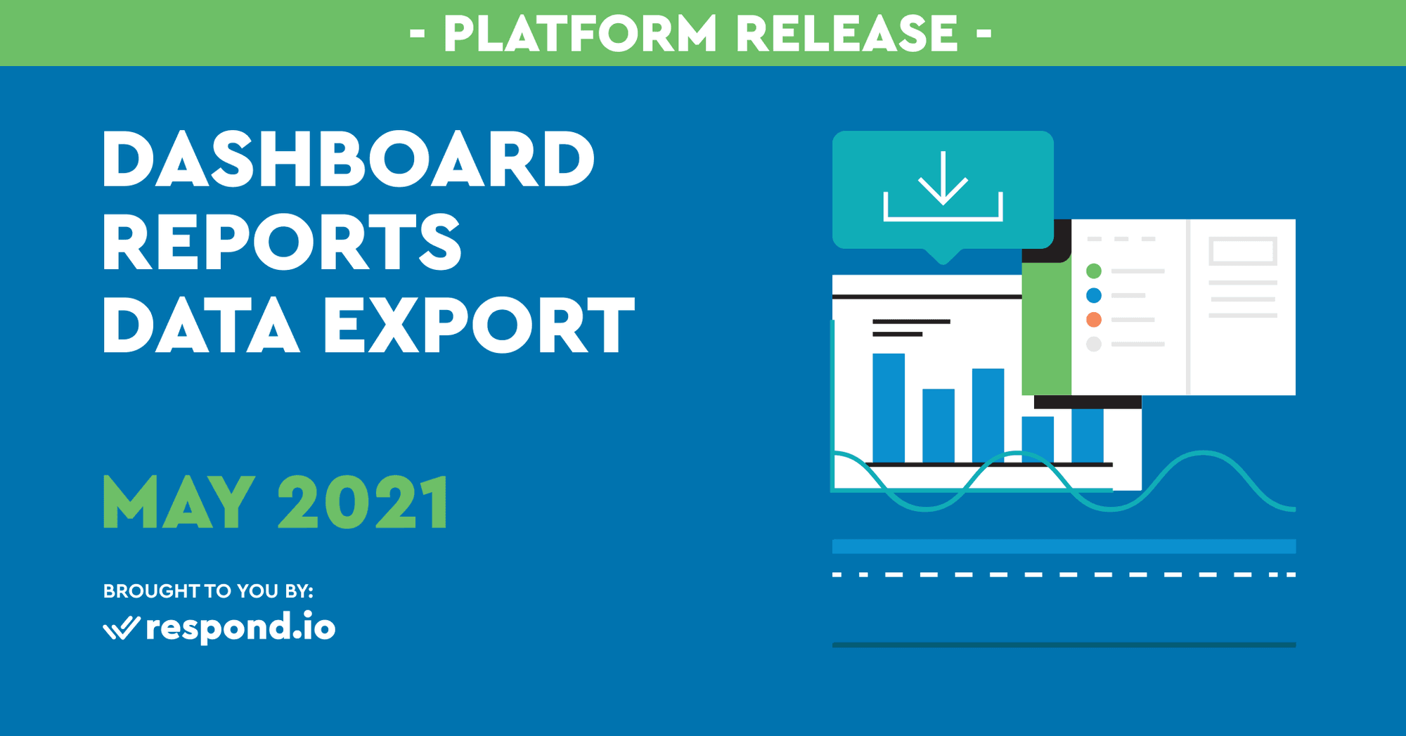 The May 2021 Release: New Dashboard, Reports & Data Export