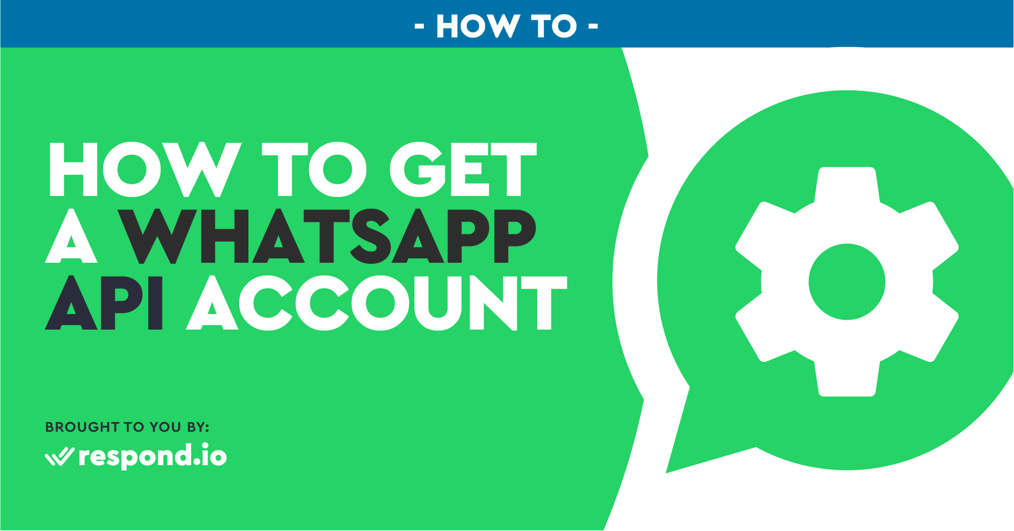 How to Get a WhatsApp API Account (Apr 2021)
