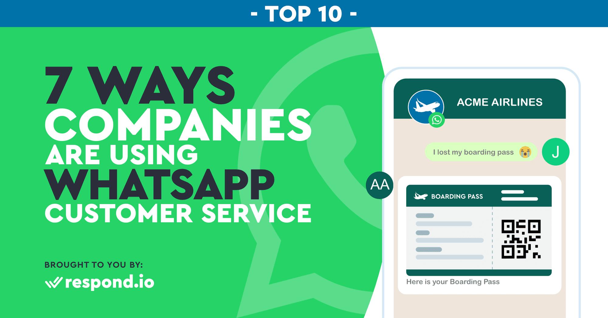 7 Ways Companies Are Using WhatsApp Customer Service