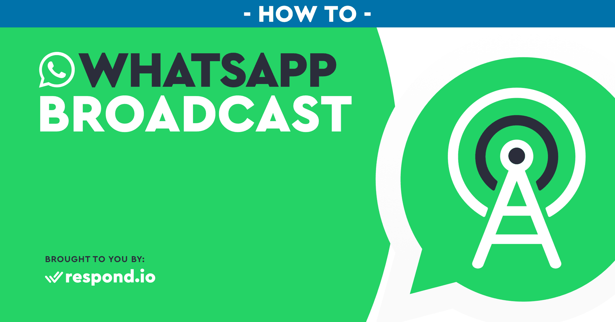 WhatsApp Broadcast: Best Practices You Need to Know (Apr 2021)