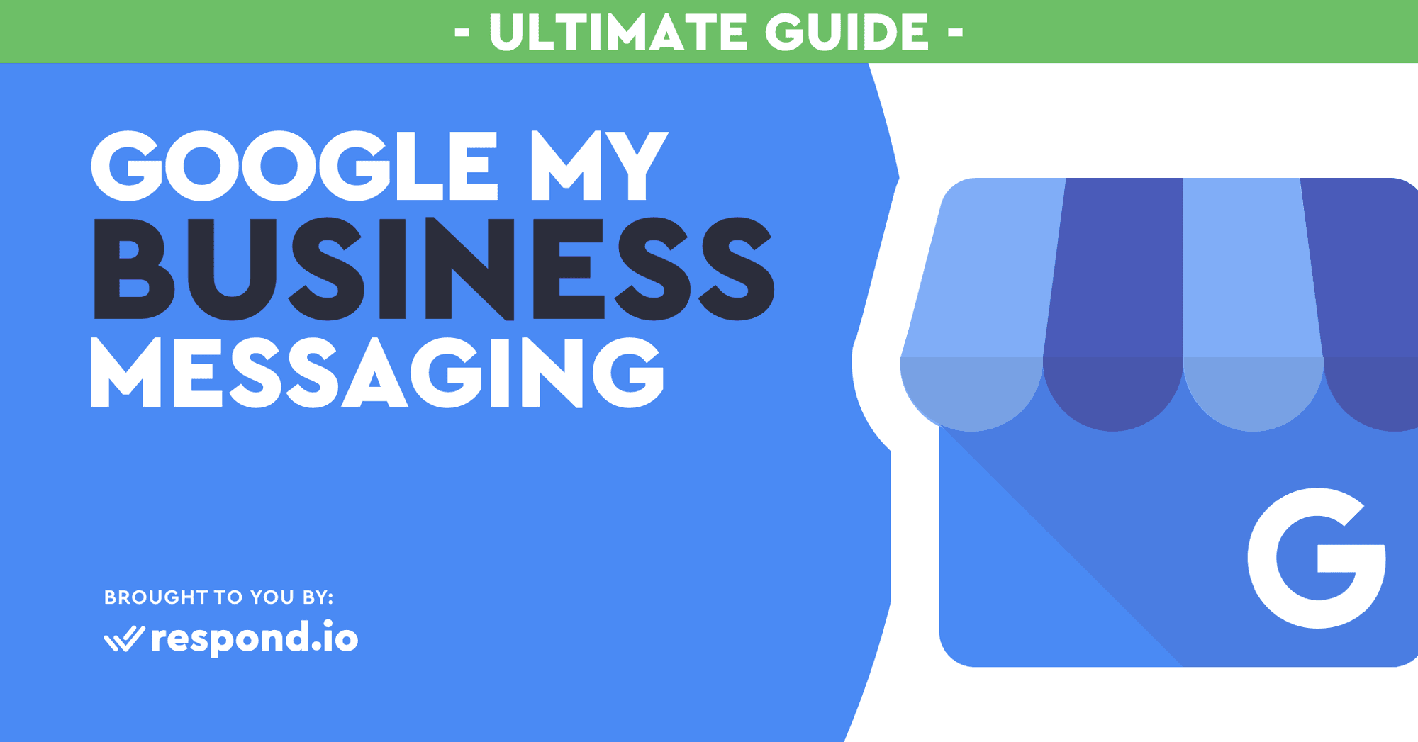 Google My Business Messaging: The Ultimate Guide