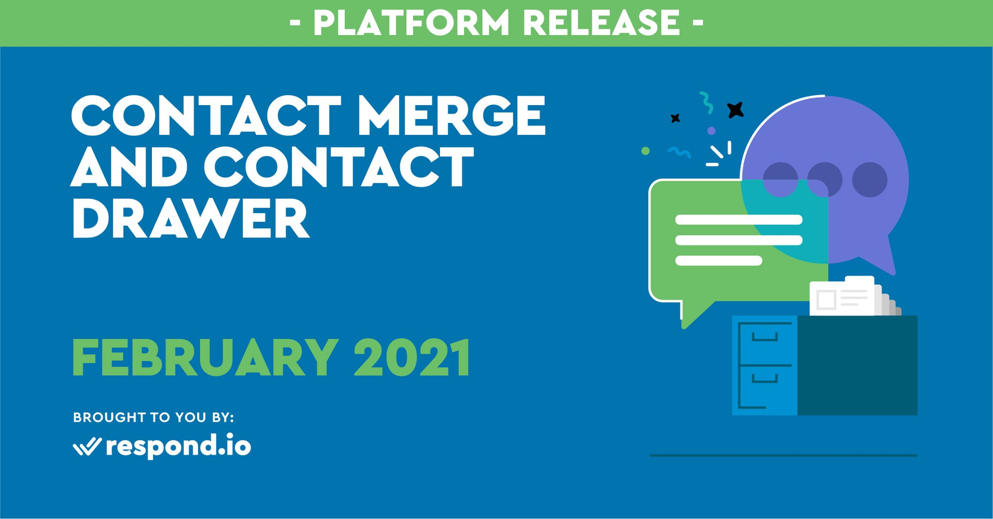 The February 2021 Release - Contact Merge and New Contact Drawer