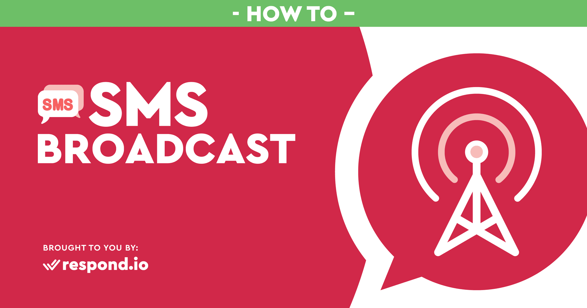 SMS Broadcast: A How-To Guide (Feb 2021)
