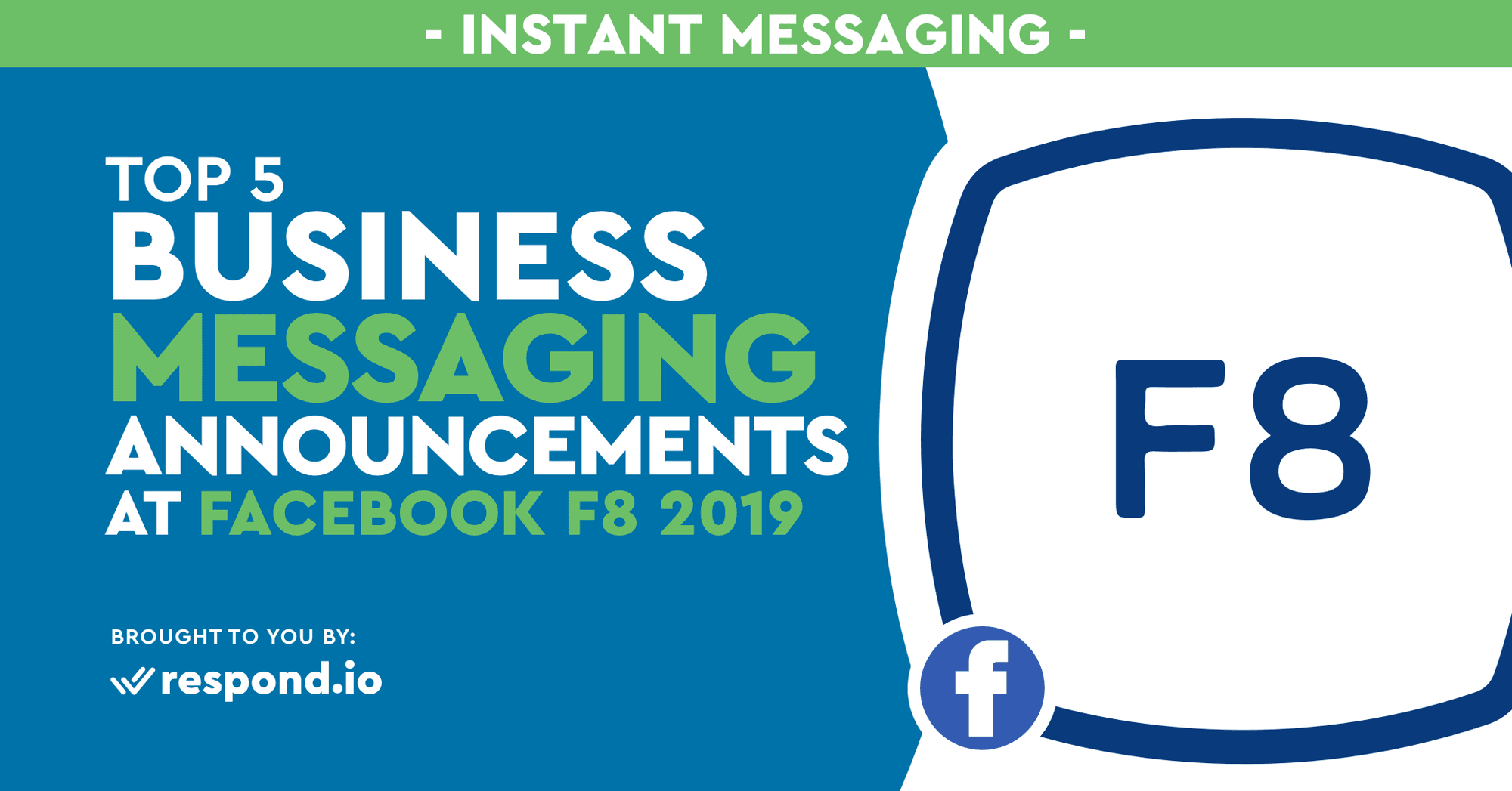 Top 5 Business Messaging Announcements at Facebook F8 2019