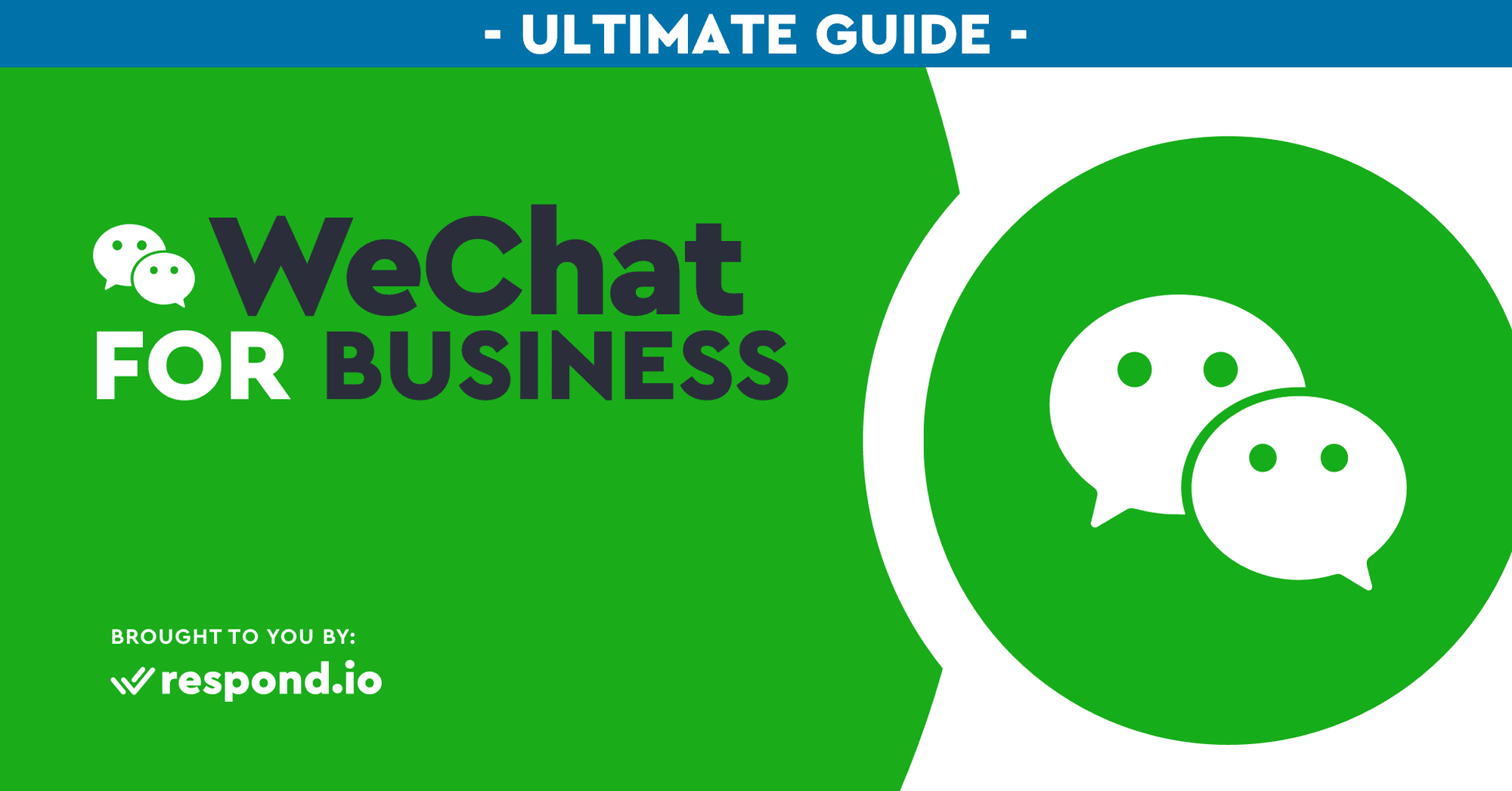 Ultimate Guide to WeChat Business (July 2020)