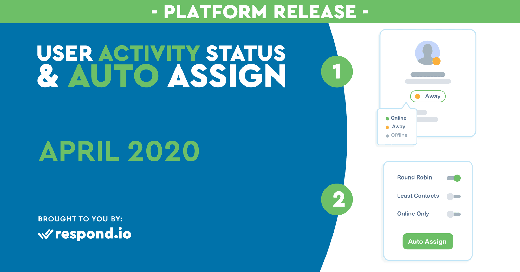 The April 2020 Release - User Activity Status & Auto Assignment