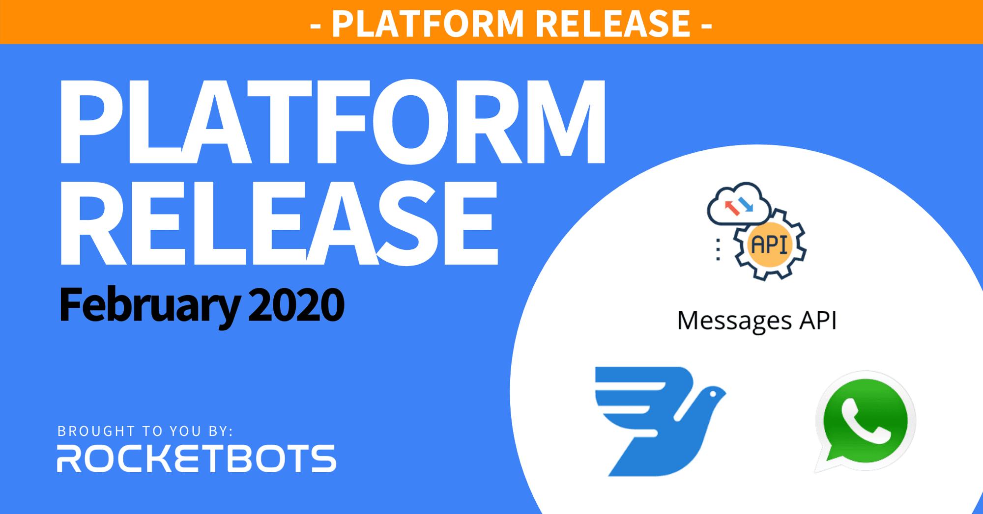 The February 2020 - Messages API & MessageBird WhatsApp