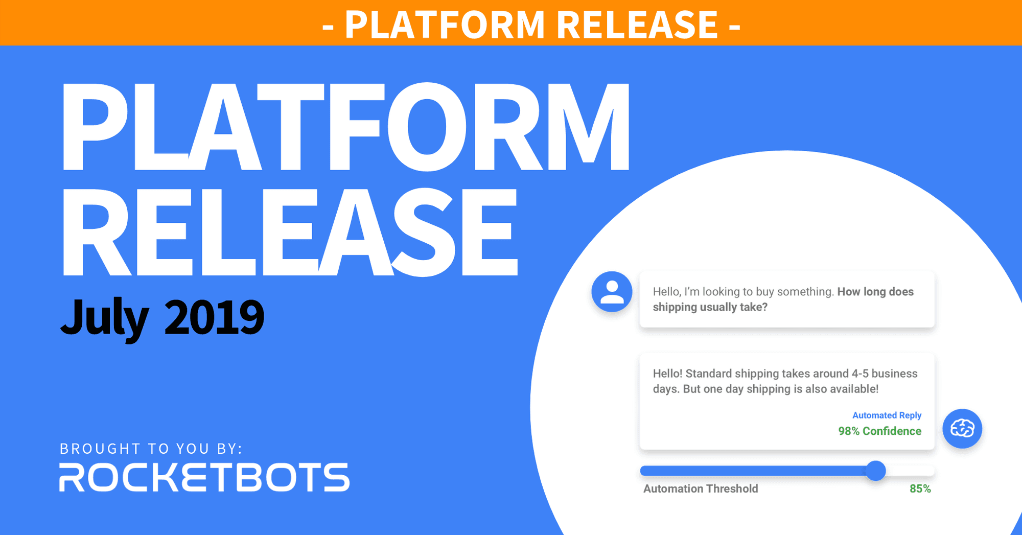 The July 2019 Release - Snippets & Facebook Comment DMs