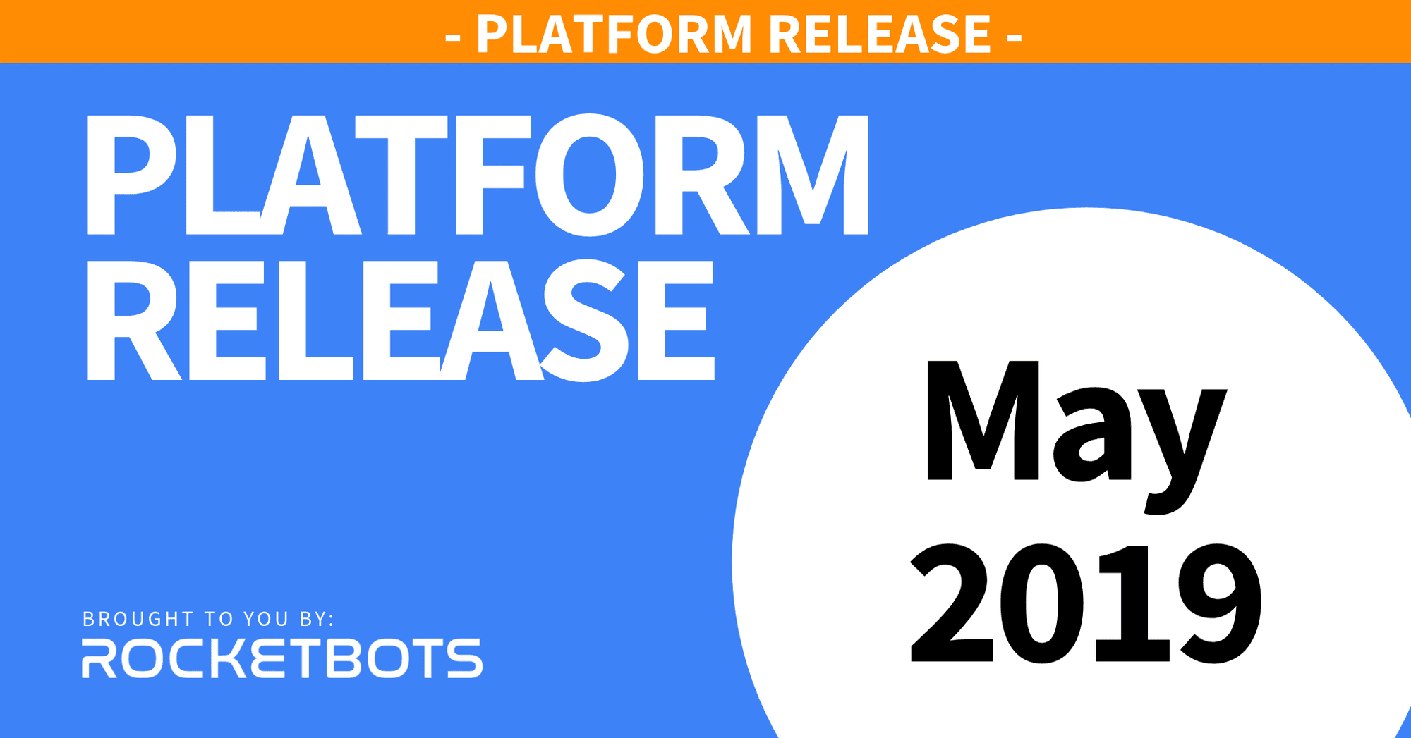 The May 2019 Release - Pricing Changes & Web Chat Improvements