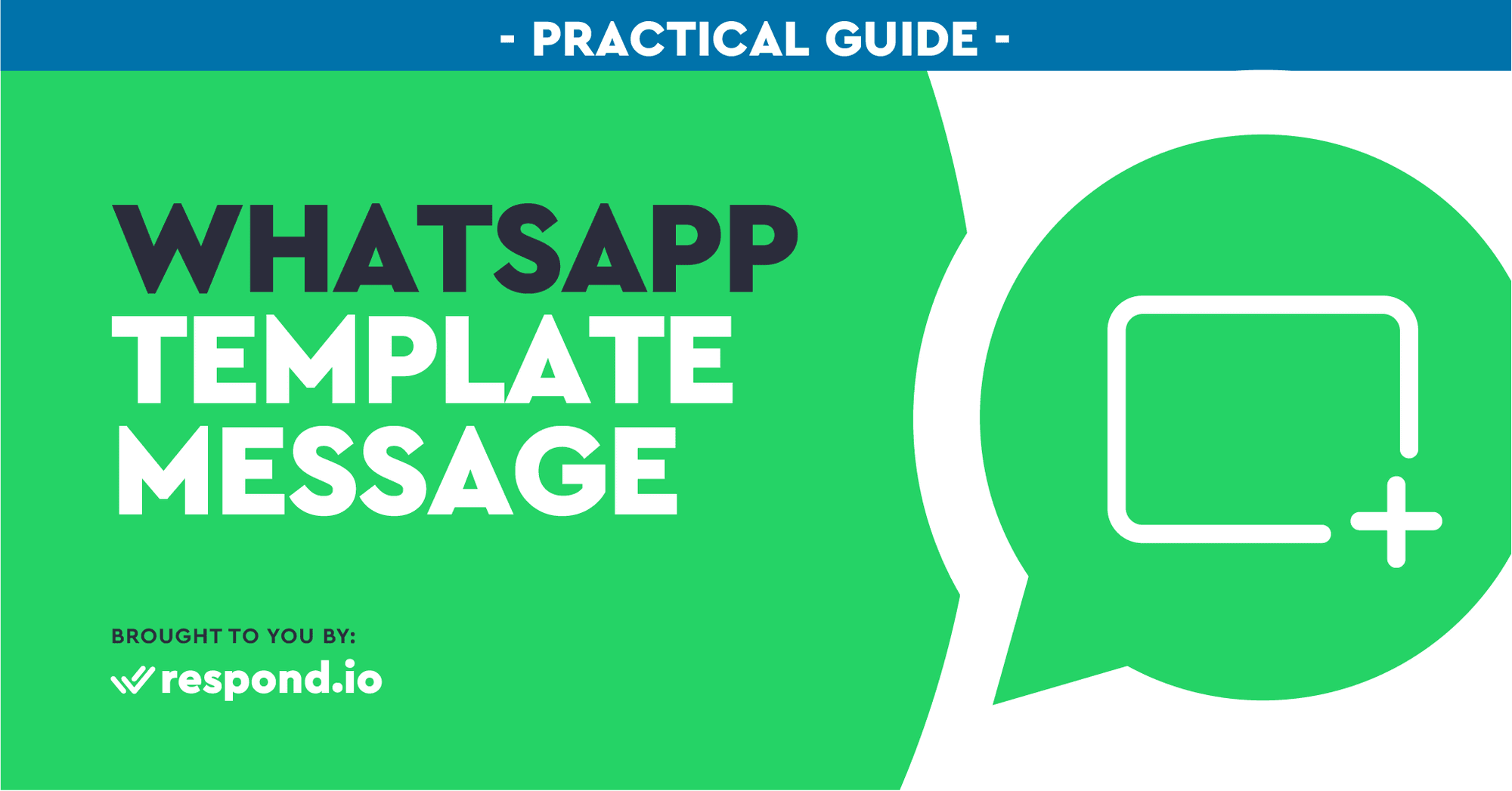 The Practical Guide To WhatsApp Template Message (May 2021)