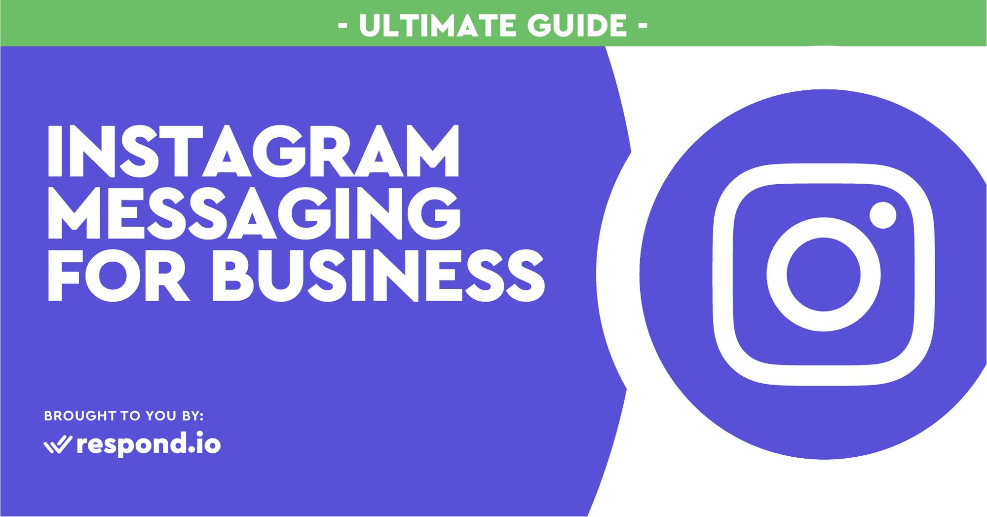 Mensajes de Instagram para empresas: La guía definitiva (junio 2021)