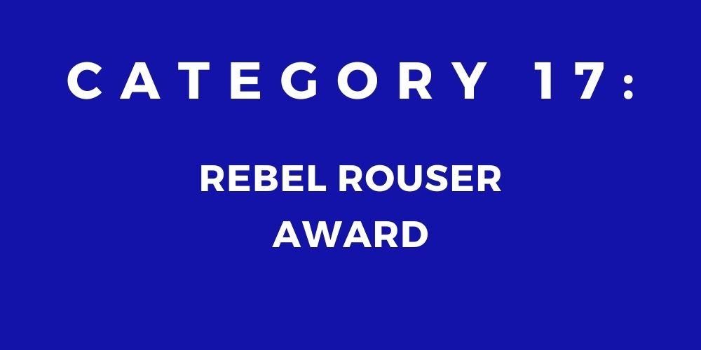 17 - REBEL ROUSER AWARD