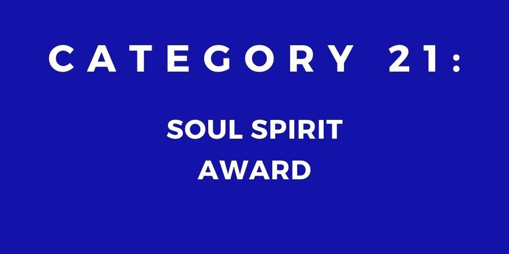 21 - SOUL SPIRIT AWARD