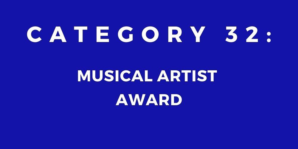32 - MUSICAL ARTIST AWARD