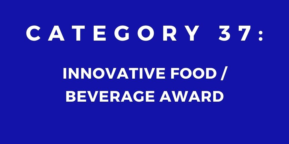 37 - INNOVATIVE FOOD/BEVERAGE AWARD