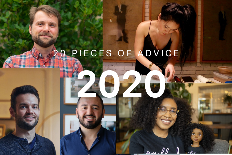 20 Pieces of Advice From Running a Business in 2020