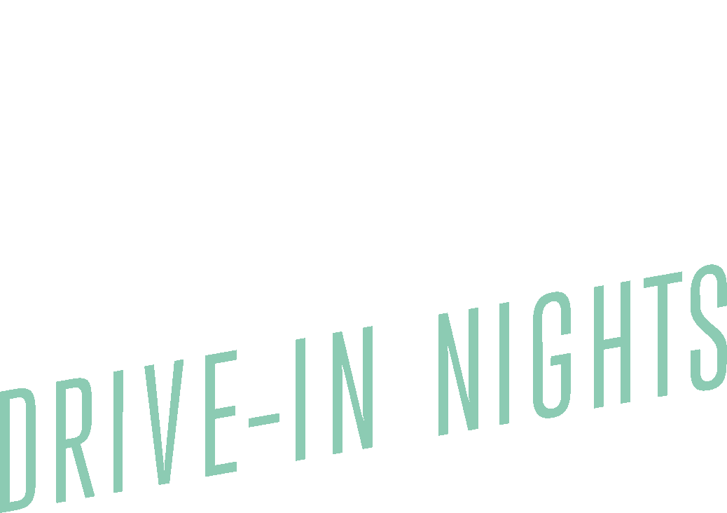Encore Drive In Nights