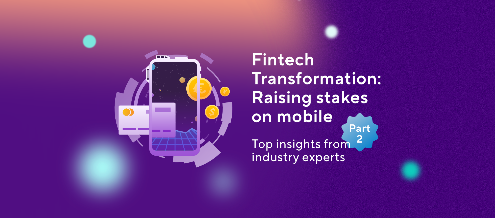 A banking expert's perspective on future fintech trends
