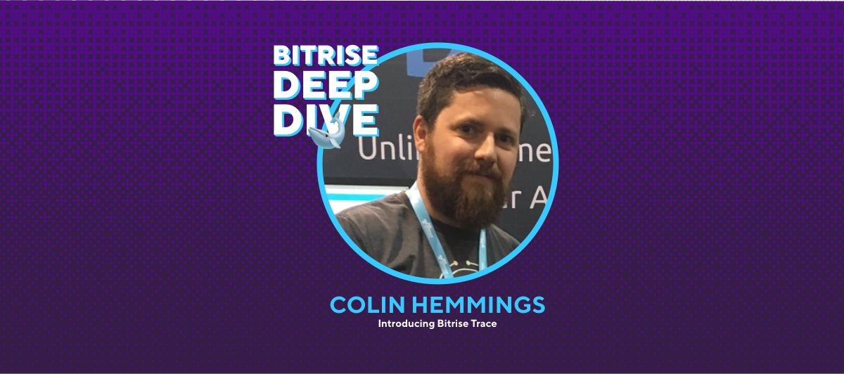 Join us at our next Deep Dive webinar focused on monitoring with Bitrise Trace!