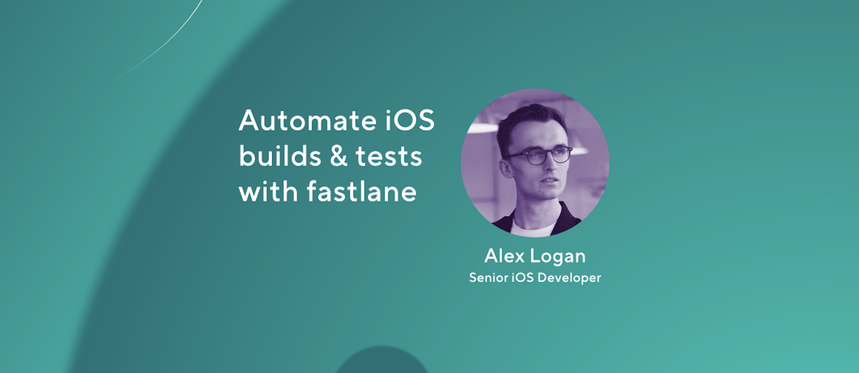 Automate iOS builds & tests with fastlane