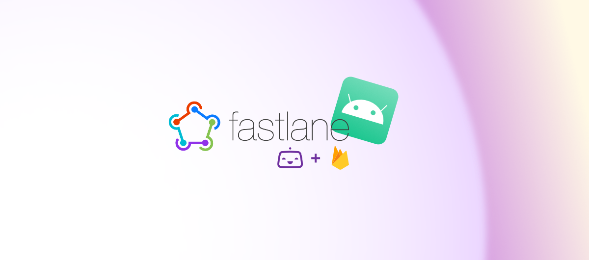 Android CI/CD with fastlane, Firebase App Distribution, and Bitrise