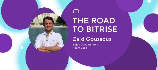 The road to Bitrise: an interview with Sales Development Team Lead, Zaid Goussous