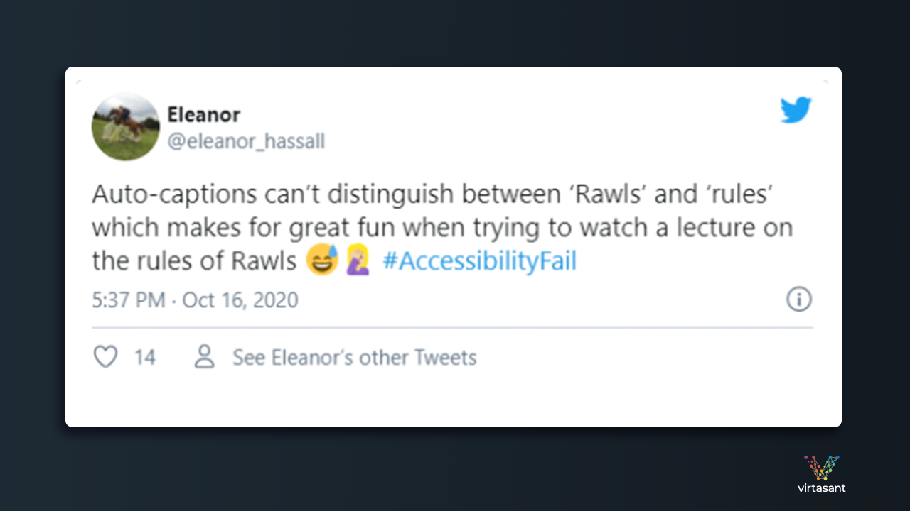tweet that reads: Auto-captions can't distinguish between 'Rawls' and 'rules' which makes for great fun when trying to watch a lecture on the 'Rules of Rawls'""