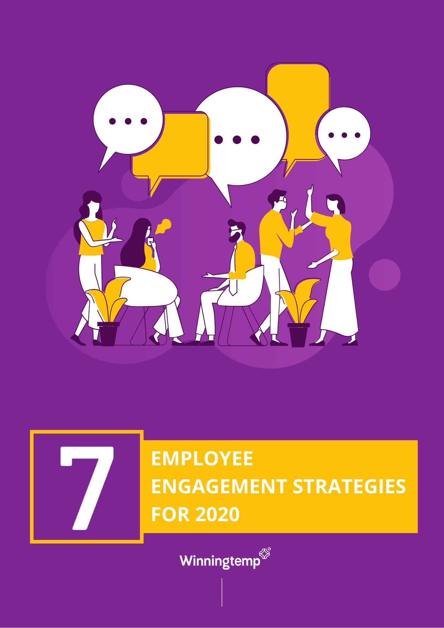 7 Employee Engagement Strategies for 2020