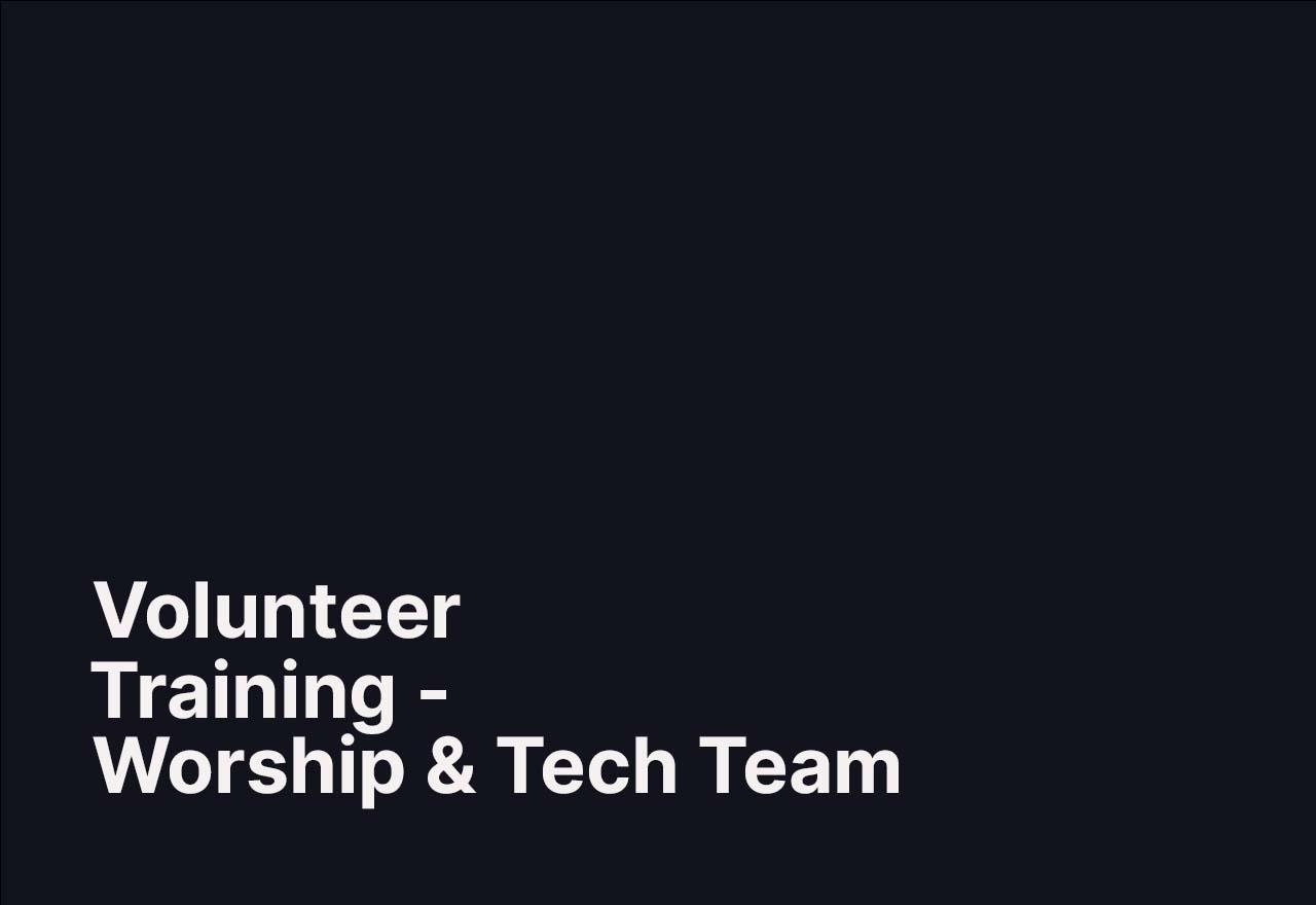 Maple Ridge Volunteer Team Training | Worship & Tech Teams