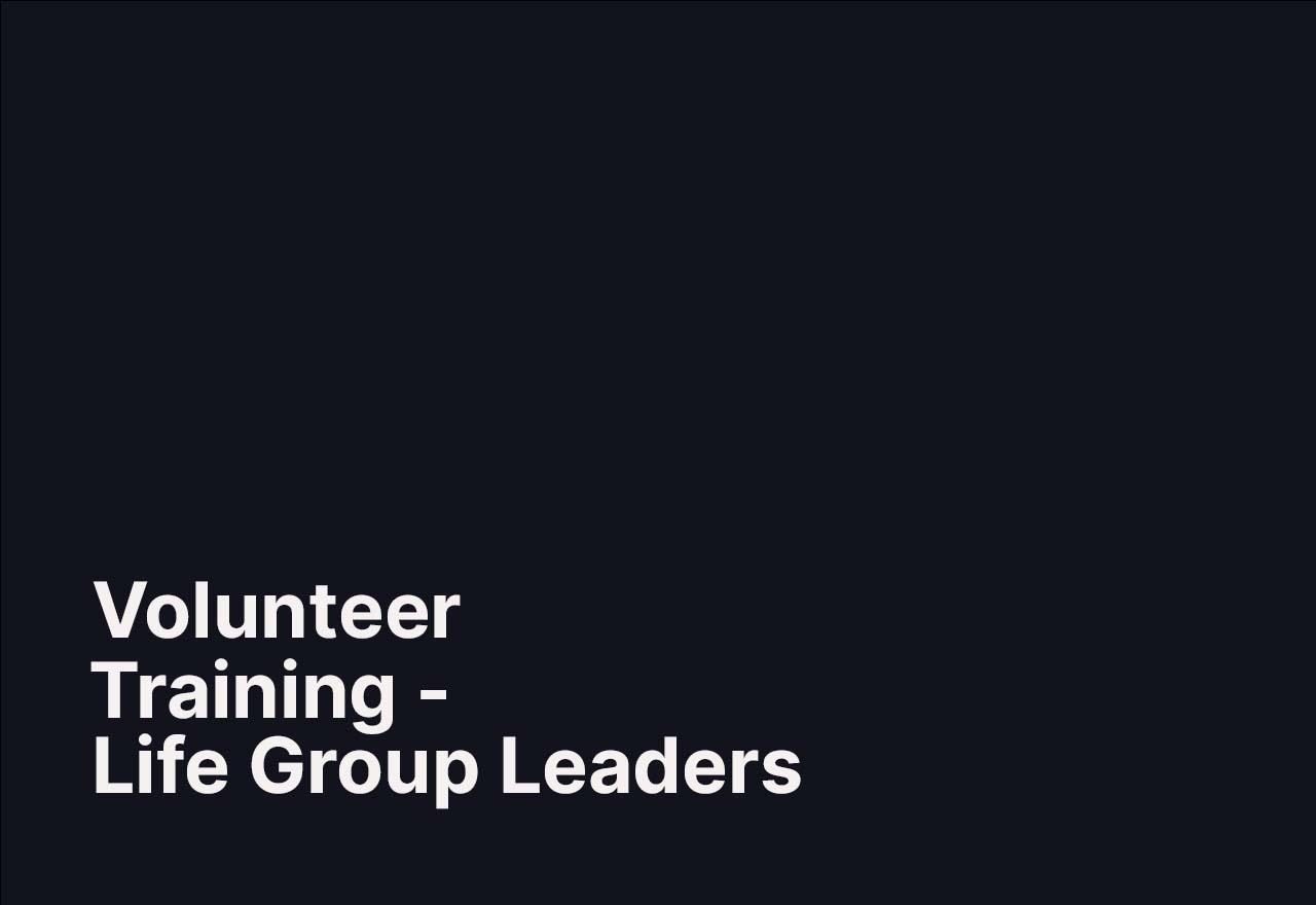 Maple Ridge Volunteer Training | Life Group Leaders
