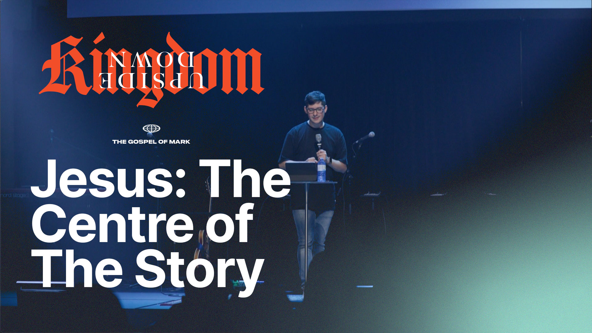 Jesus: The Centre of the Story
